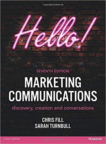 Marketing communications: discovery, creation and conversations, 7th ed.